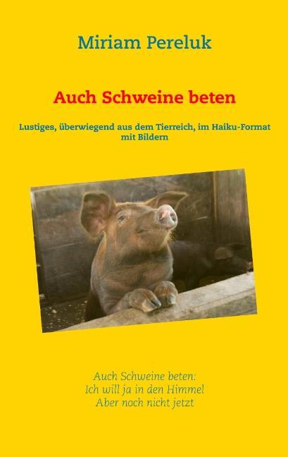 Cover-Bild Auch Schweine beten