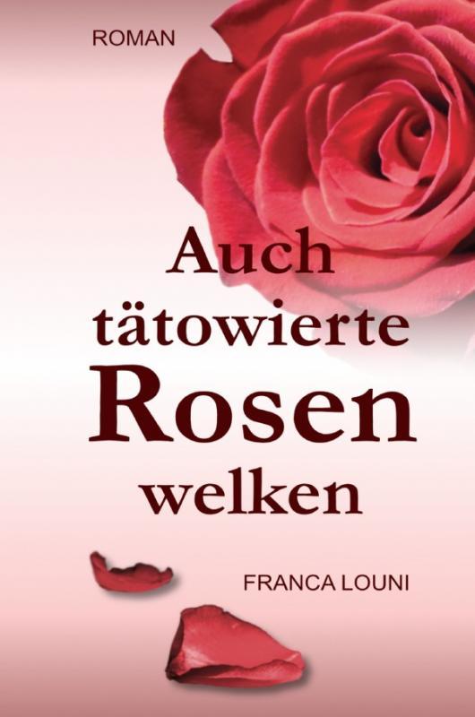 Cover-Bild Auch tätowierte Rosen welken