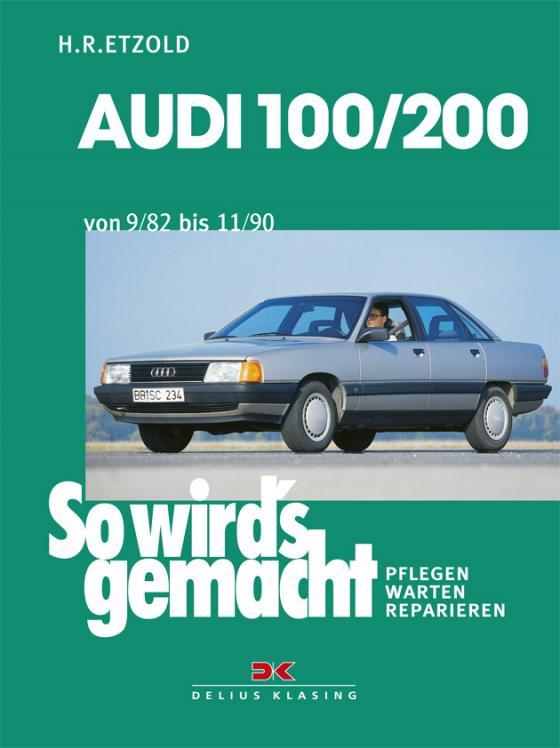 Cover-Bild Audi 100 / 200 von 9/82 bis 11/90