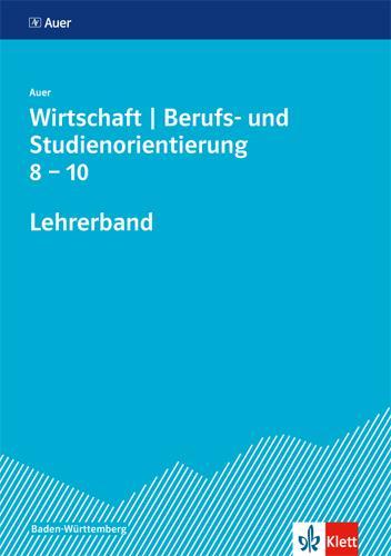 Cover-Bild Auer Wirtschaft - Berufs- und Studienorientierung. Ausgabe Baden-Württemberg