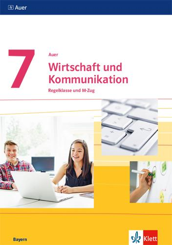 Cover-Bild Auer Wirtschaft und Kommunikation 7. Ausgabe Bayern