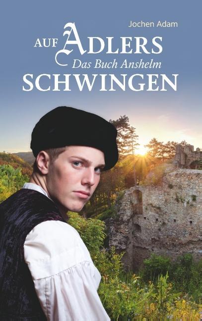 Cover-Bild Auf Adlers Schwingen Das Buch Anshelm