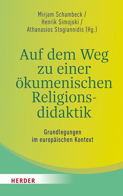 Cover-Bild Auf dem Weg zu einer ökumenischen Religionsdidaktik