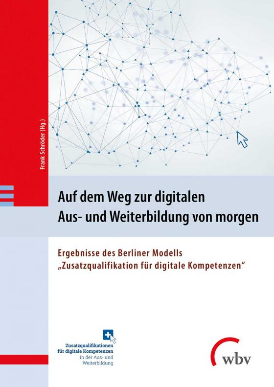 Cover-Bild Auf dem Weg zur digitalen Aus- und Weiterbildung von morgen
