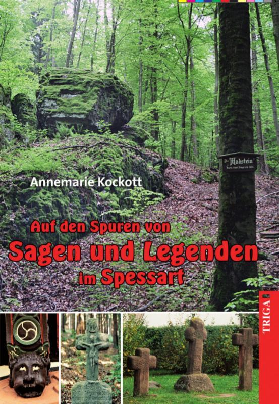 Cover-Bild Auf den Spuren von Sagen und Legenden im Spessart