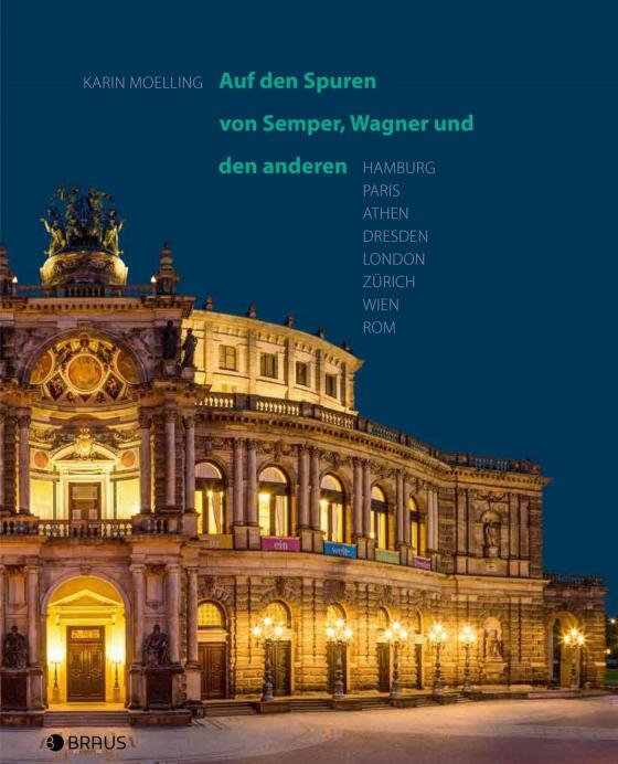 Cover-Bild Auf den Spuren von Semper, Wagner und den anderen