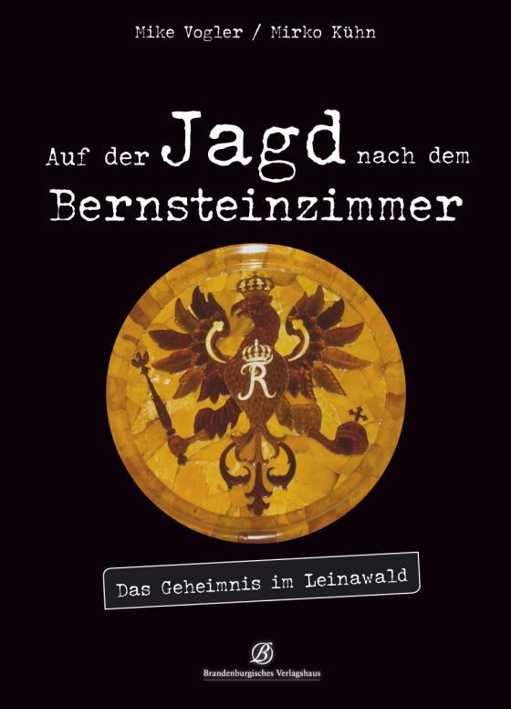 Cover-Bild Auf der Jagd nach dem Bernsteinzimmer