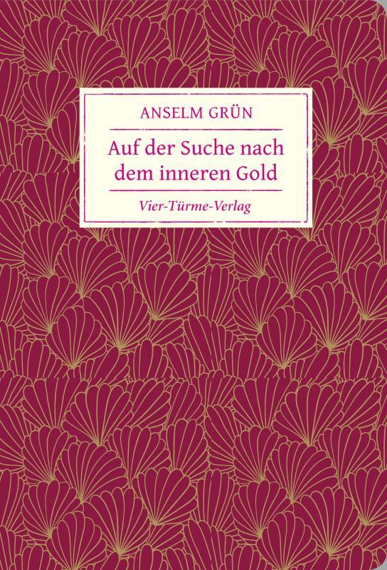 Cover-Bild Auf der Suche nach dem inneren Gold