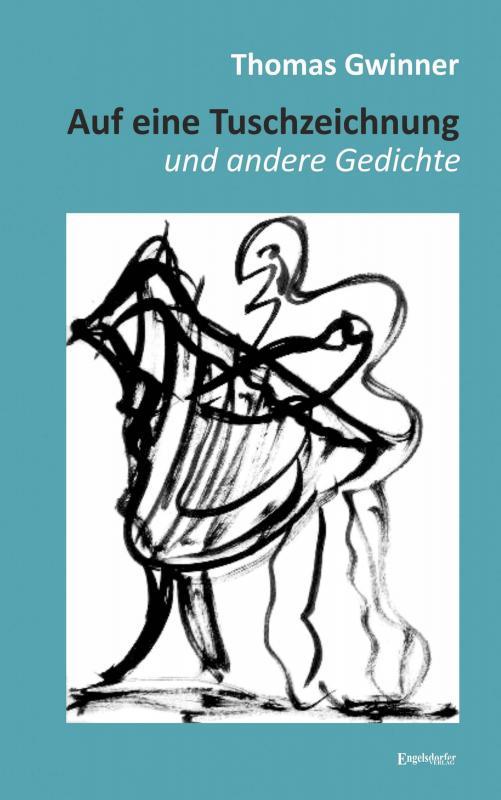 Cover-Bild Auf eine Tuschzeichnung und andere Gedichte