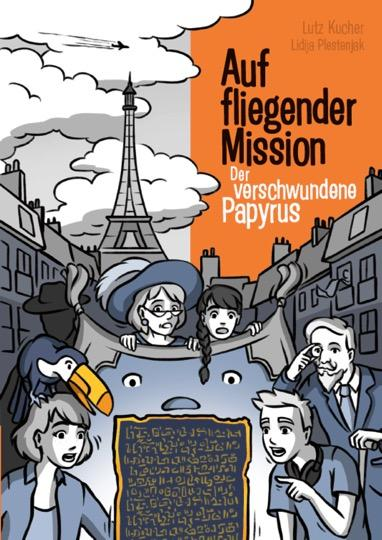 Cover-Bild Auf fliegender Mission 2 - Der verschwundene Papyrus