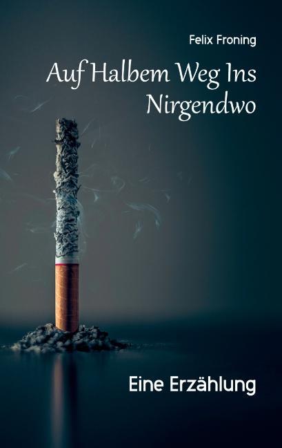 Cover-Bild Auf Halbem Weg Ins Nirgendwo