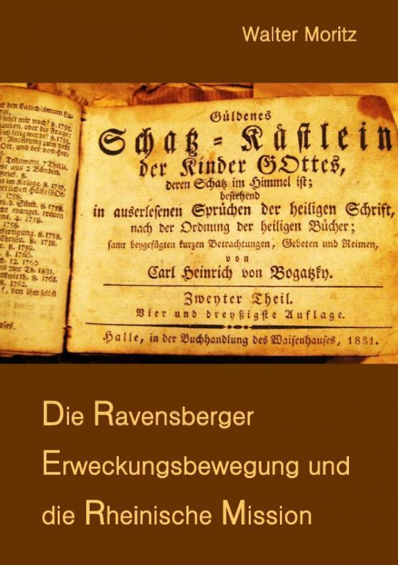 Cover-Bild Aus alten Tagen in Südwest / Die Ravensberger Erweckungsbewegung und die Rheinische Mission