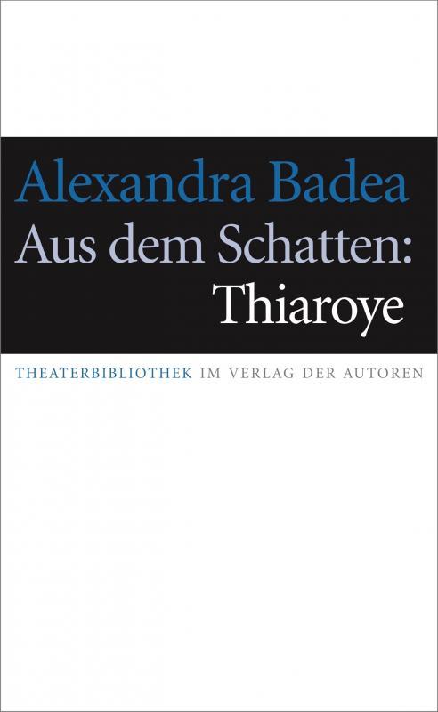 Cover-Bild Aus dem Schatten: Thiaroye