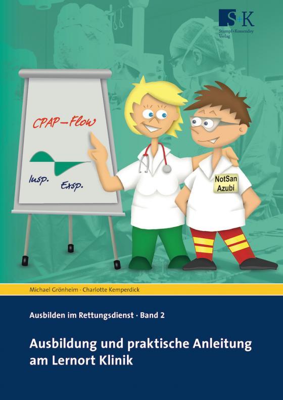 Cover-Bild Ausbildung und praktische Anleitung am Lernort Klinik