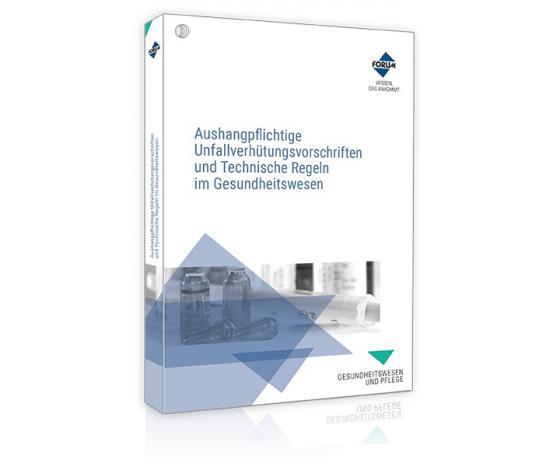 Cover-Bild Aushangpflichtige Unfallverhütungsvorschriften und Technische Regeln im Gesundheitswesen