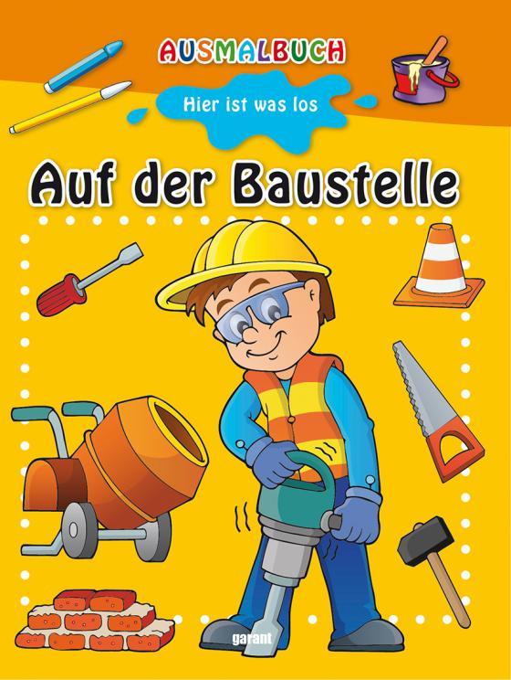 Cover-Bild Ausmalbuch - Auf der Baustelle