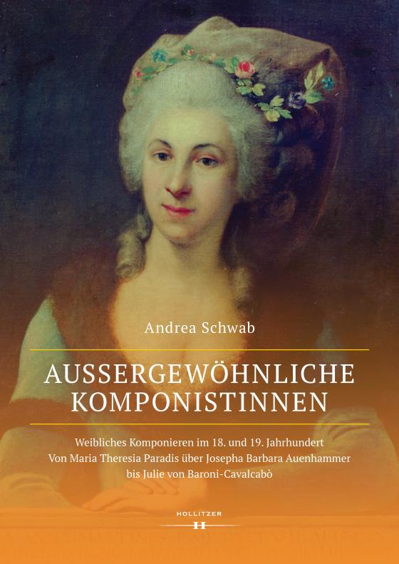 Cover-Bild Außergewöhnliche Komponistinnen. Weibliches Komponieren im 18. und 19. Jahrhundert