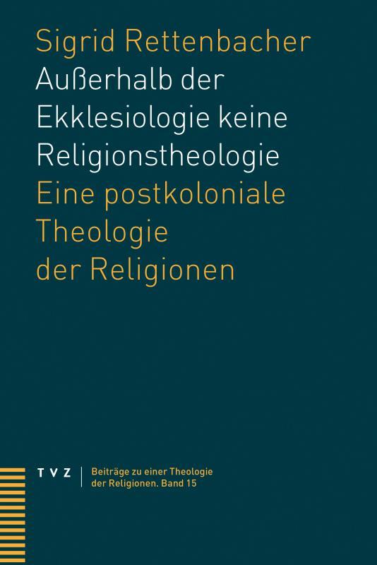 Cover-Bild Außerhalb der Ekklesiologie keine Religionstheologie