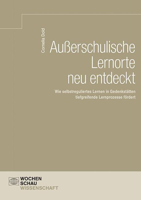Cover-Bild Außerschulische Lernorte neu entdeckt