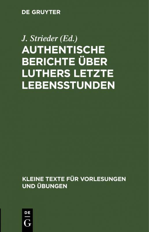 Cover-Bild Authentische Berichte über Luthers letzte Lebensstunden