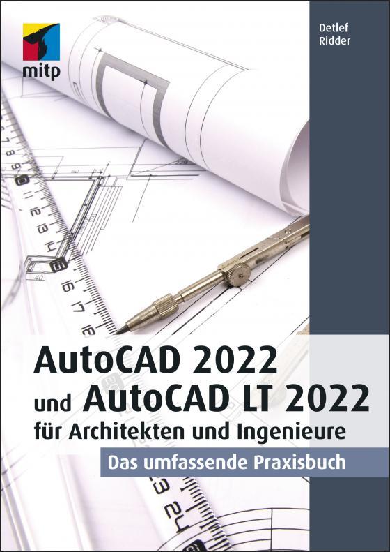 Cover-Bild AutoCAD 2022 und AutoCAD LT 2022 für Architekten und Ingenieure