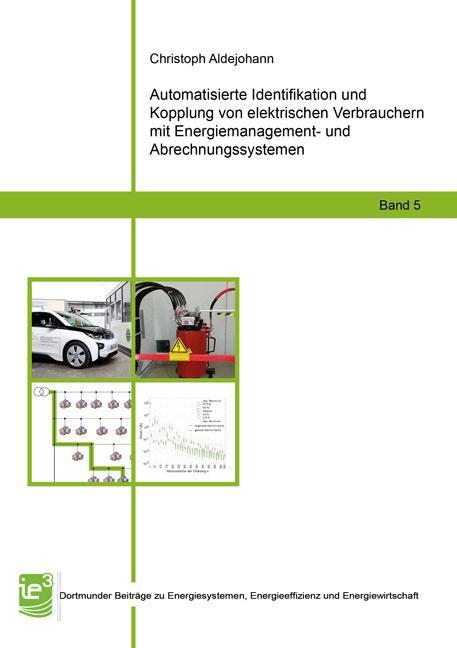 Cover-Bild Automatisierte Identifikation und Kopplung von elektrischen Verbrauchern mit Energiemanagement- und Abrechnungssystemen