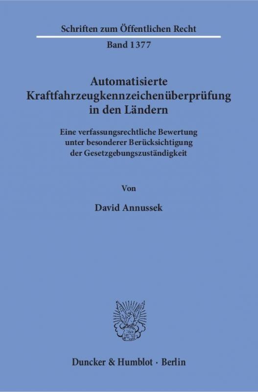 Cover-Bild Automatisierte Kraftfahrzeugkennzeichenüberprüfung in den Ländern.