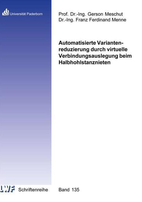 Cover-Bild Automatisierte Variantenreduzierung durch virtuelle Verbindungsauslegung beim Halbhohlstanznieten