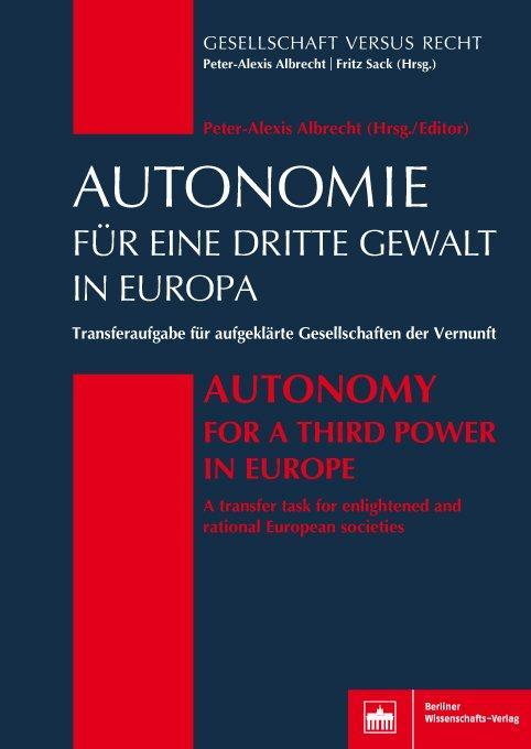 Cover-Bild Autonomie für eine Dritte Gewalt in Europa / Autonomy for a Third Power in Europe