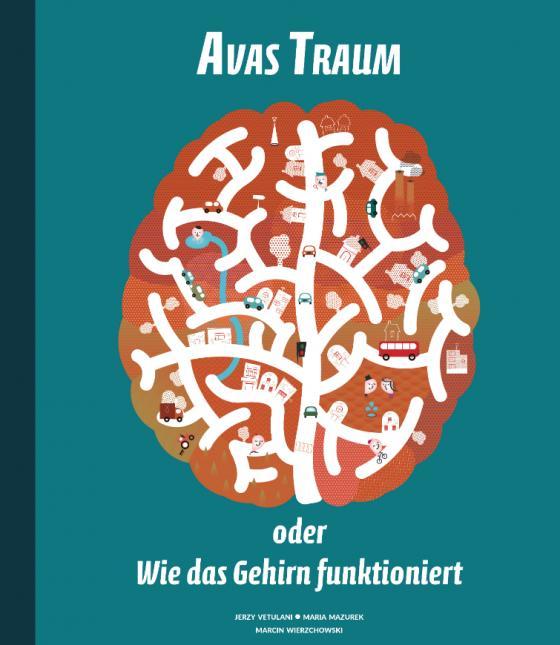 Cover-Bild Avas Traum oder Wie das Gehirn funktioniert