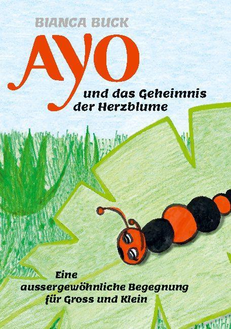 Cover-Bild Ayo und das Geheimnis der Herzblume