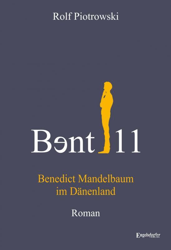 Cover-Bild Bɘnt11 - Benedict Mandelbaum im Dänenland
