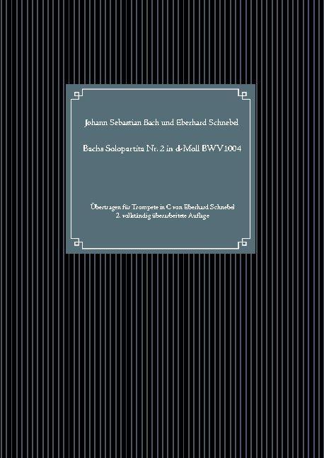 Cover-Bild Bachs Solopartita Nr. 2 in d-Moll BWV1004