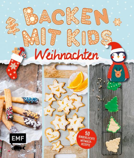Cover-Bild Backen mit Kids (Kindern) – Weihnachten
