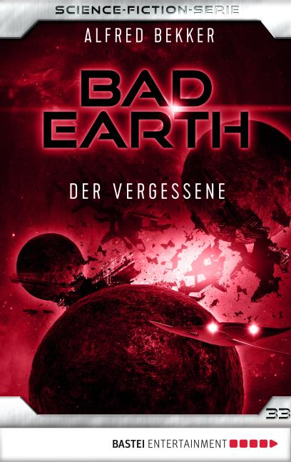 Cover-Bild Bad Earth 33 - Science-Fiction-Serie