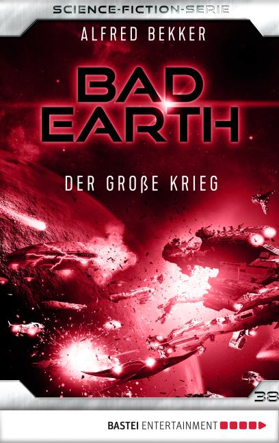 Cover-Bild Bad Earth 38 - Science-Fiction-Serie