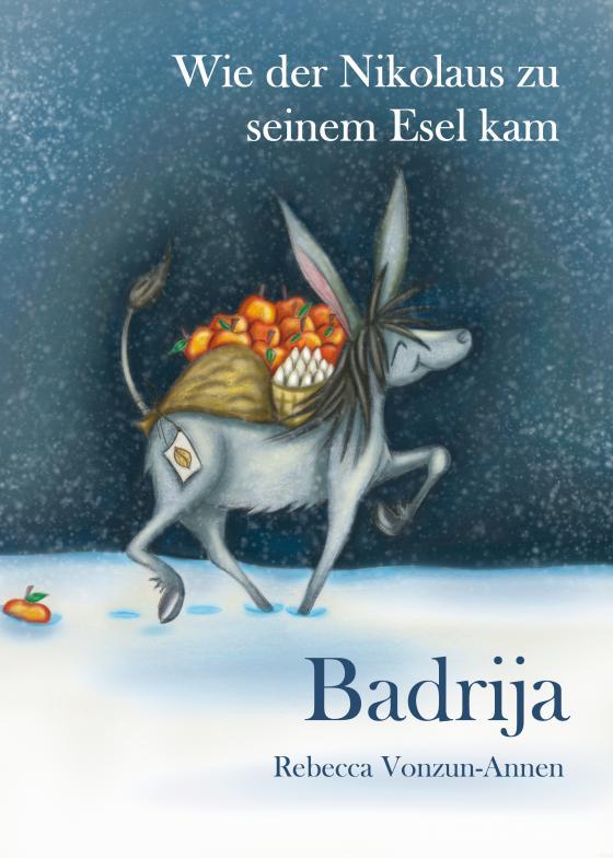 Cover-Bild Badrija - Wie der Nikolaus zu seinem Esel kam