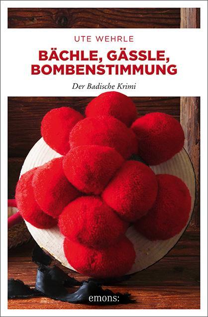 Cover-Bild Bächle, Gässle, Bombenstimmung