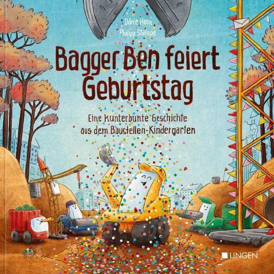 Cover-Bild Bagger Ben feiert Geburtstag
