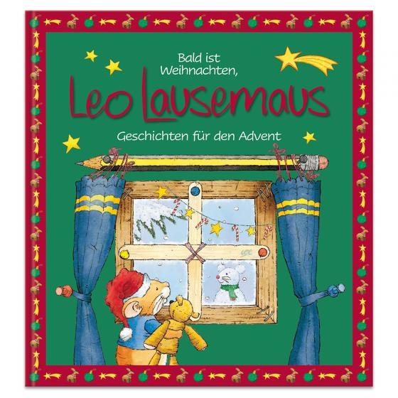 Cover-Bild Bald ist Weihnachten, Leo Lausemaus - Geschichten für den Advent
