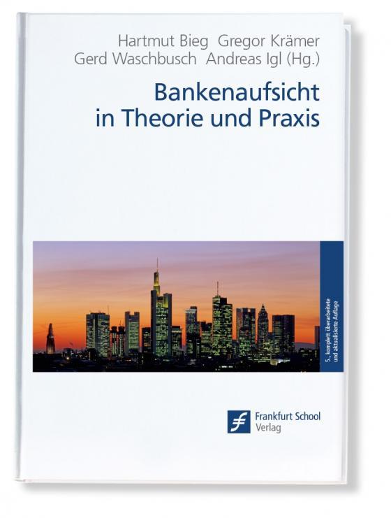 Cover-Bild Bankenaufsicht in Theorie und Praxis