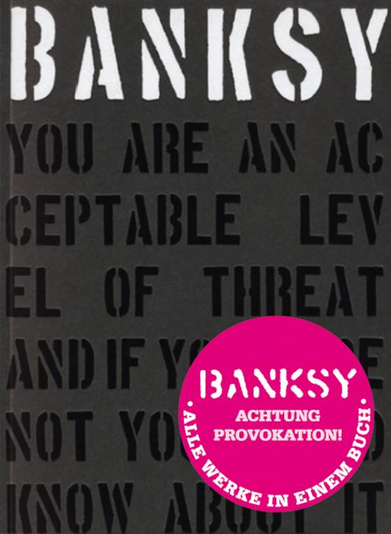 Cover-Bild BANKSY – ACHTUNG PROVOKATION!