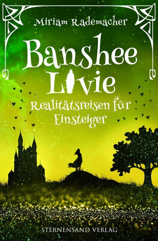 Cover-Bild Banshee Livie (Band 6): Realitätsreisen für Einsteiger