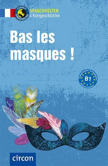 Cover-Bild Bas les masques