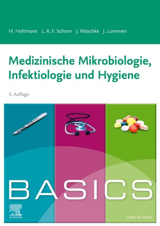 Cover-Bild BASICS Medizinische Mikrobiologie, Infektiologie und Hygiene