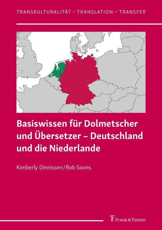 Cover-Bild Basiswissen für Dolmetscher und Übersetzer – Deutschland und die Niederlande