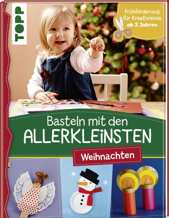 Cover-Bild Basteln mit den Allerkleinsten Weihnachten