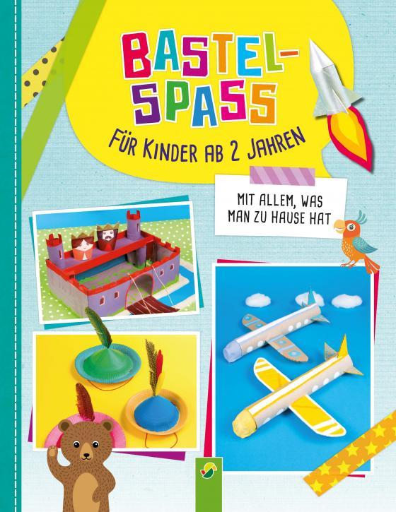 Cover-Bild Bastelspaß für Kinder ab 2 Jahren
