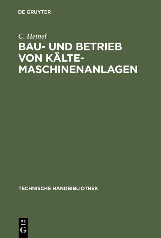 Cover-Bild Bau- und Betrieb von Kälte-Maschinenanlagen