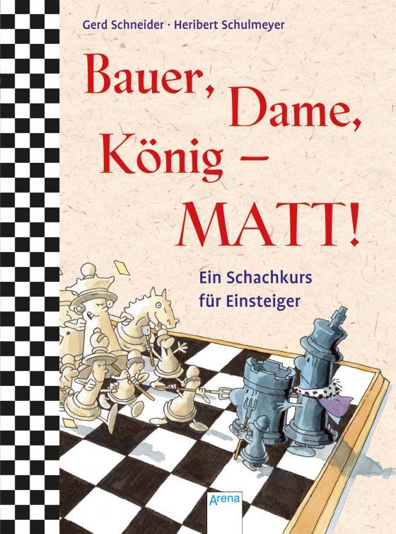 Cover-Bild Bauer, Dame, König – MATT!